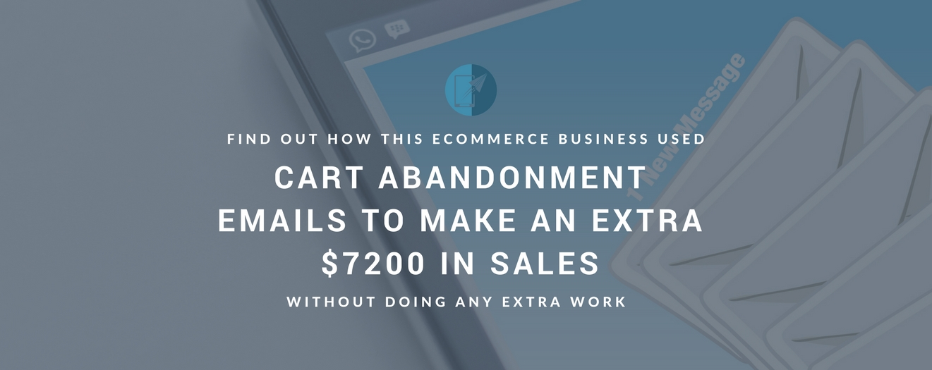 Cart Abandonment Emails Increase eCommerce Sales