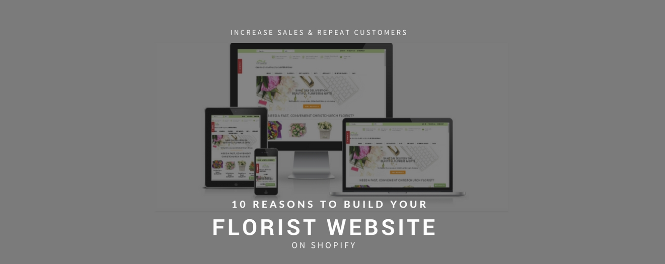 10 Reasons to build your flower shop on Shopify