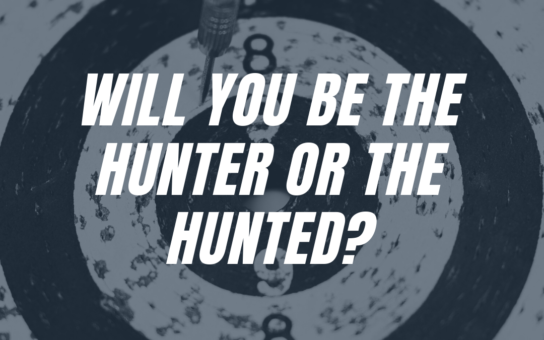 Will your business be a hunter or the hunted? How to set up a marketing machine to hunt new business.