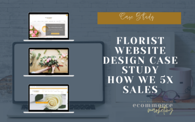 Florist Website Design Case Study – How we 5x Sales